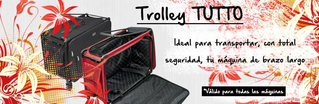 Trolley Tutto - Ideal para transportar, con total seguridad, tu máquina de brazo largo. Válido para todas las máquinas.